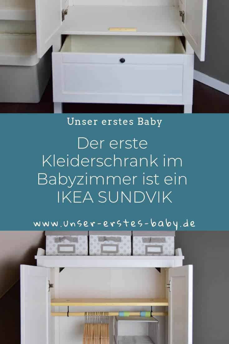 Der erste Kleiderschrank im Babyzimmer ist ein IKEA SUNDVIK Schrank