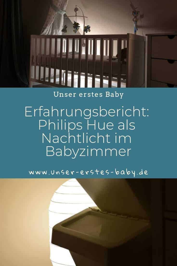 Erfahrungsbericht - Wir verwenden Philips Hue als Nachtlicht im Babyzimmer