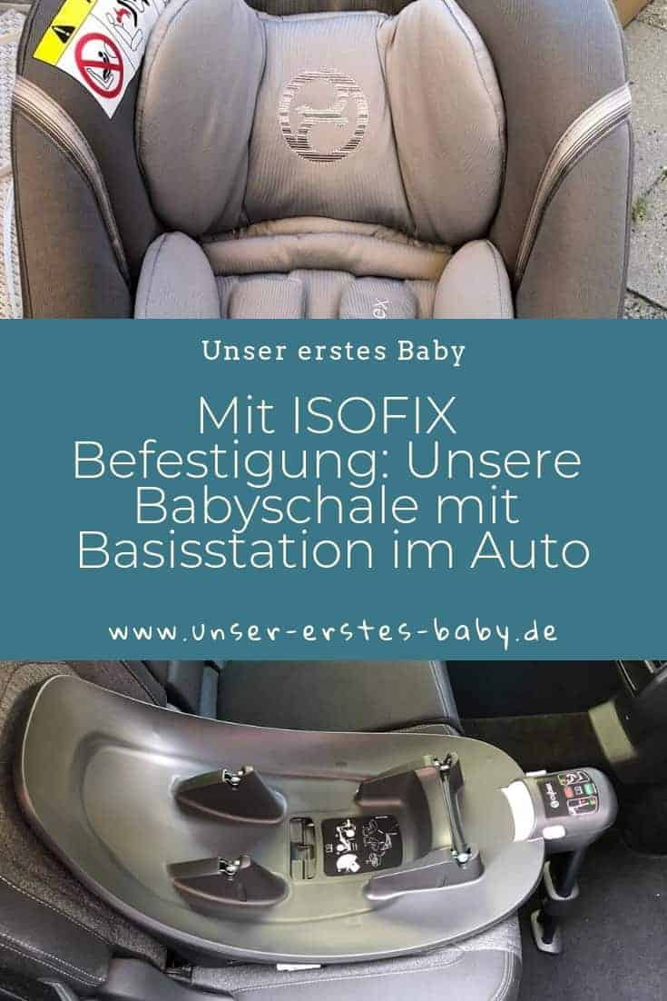 Mit ISOFIX Befestigung - Unsere Babyschale mit Basisstation im Auto von Cybex