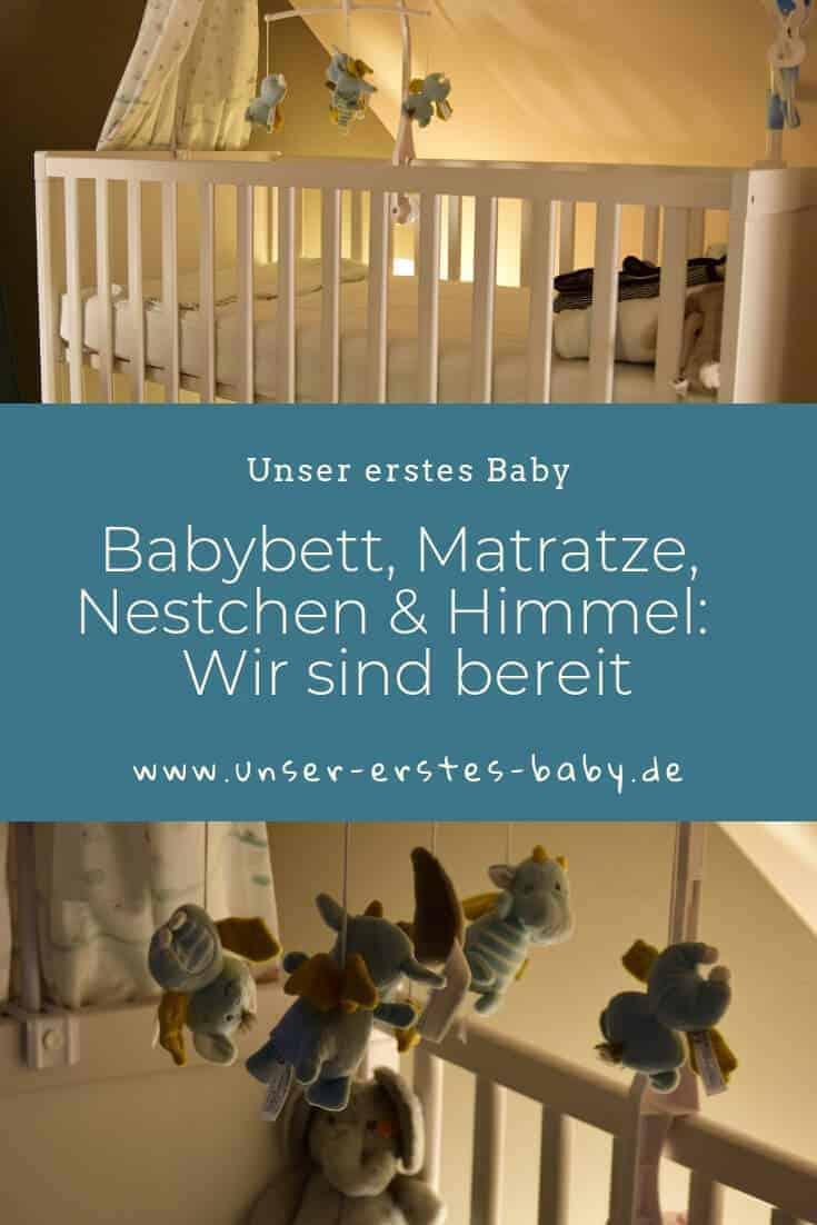Babybett, Matratze, Nestchen, Himmel und Mobile - Wir sind bereit, das Baby kann kommen