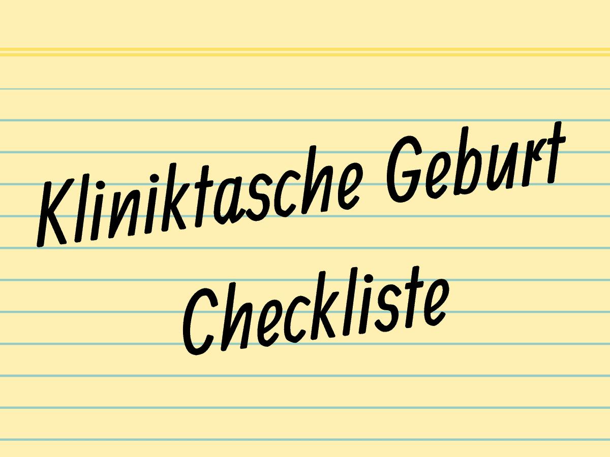 Kliniktasche Checkliste - Kliniktasche packen - Was gehört alles rein