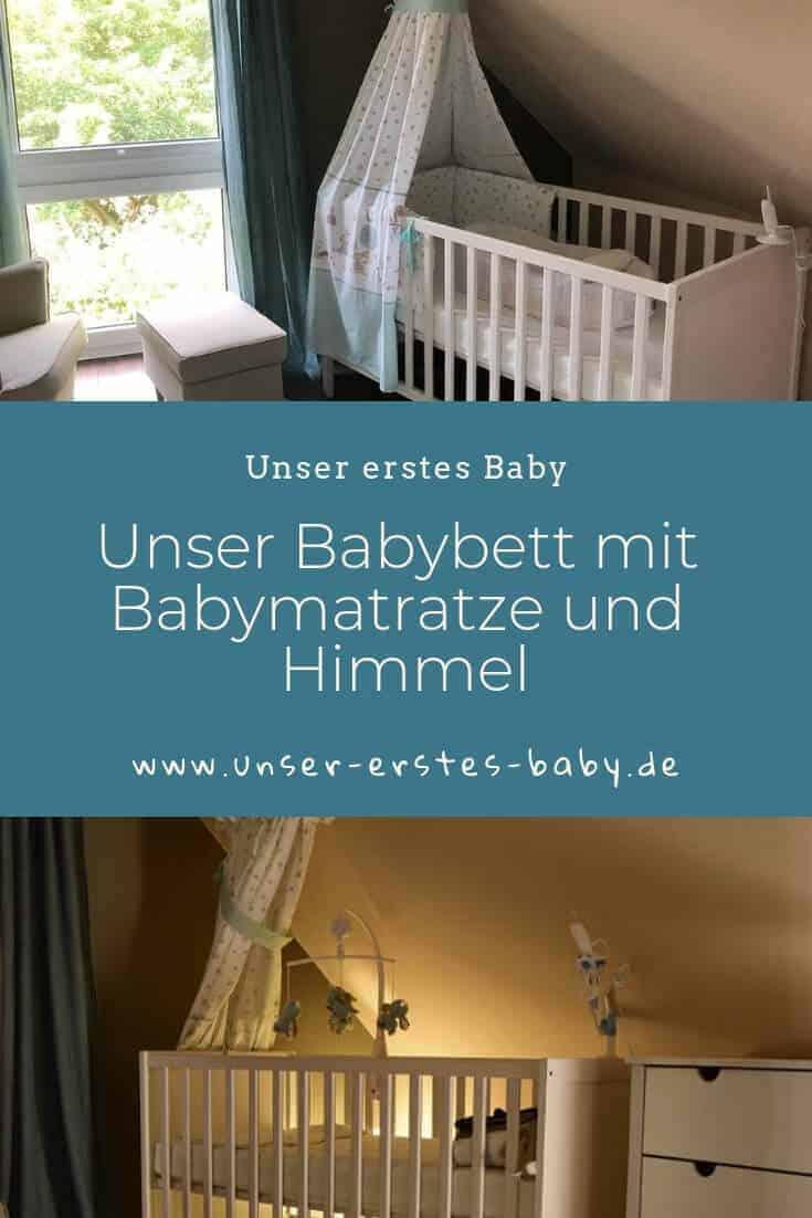 Unser Babybett mit Babymatratze und Himmel