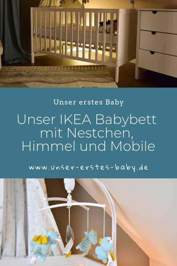 Unser IKEA Babybett mit Nestchen, Himmel und Mobile