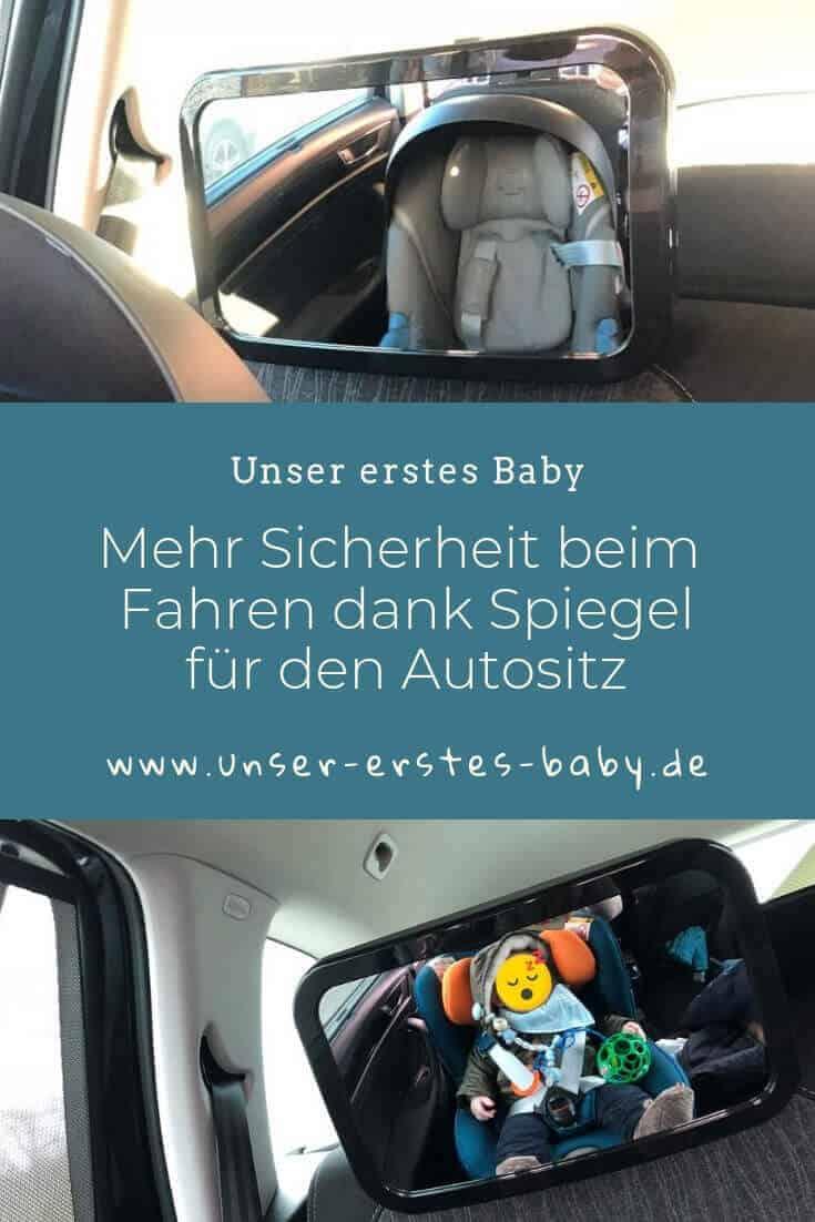 Mehr Sicherheit beim Autofahren dank Spiegel für den Autositz und die Babyschale
