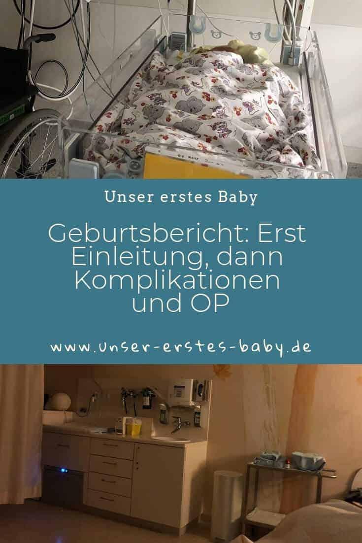 Geburtsbericht - Erst Einleitung, dann Komplikationen und Operation