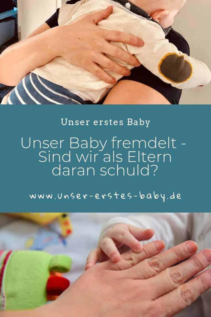 Unser Baby fremdelt - Sind wir als Eltern daran schuld