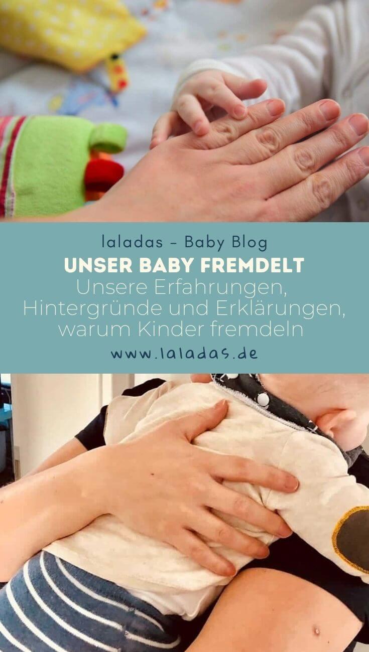 Unser Baby fremdelt - Unsere Erfahrungen, Hintergründe und Erklärungen, warum Kinder fremdeln und warum das sogar etwas gutes ist