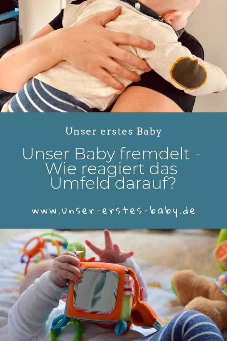 Unser Baby fremdelt - Wie reagiert das Umfeld darauf