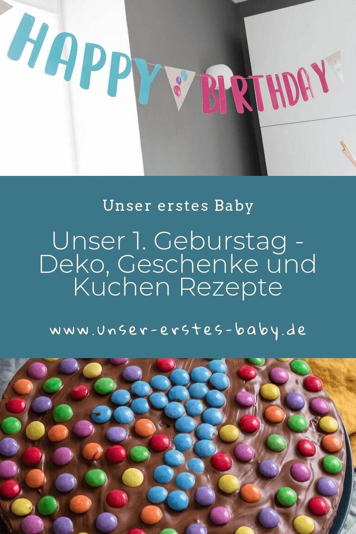 Der erste Geburtstag - Deko, Geschenke und Kuchen Rezepte