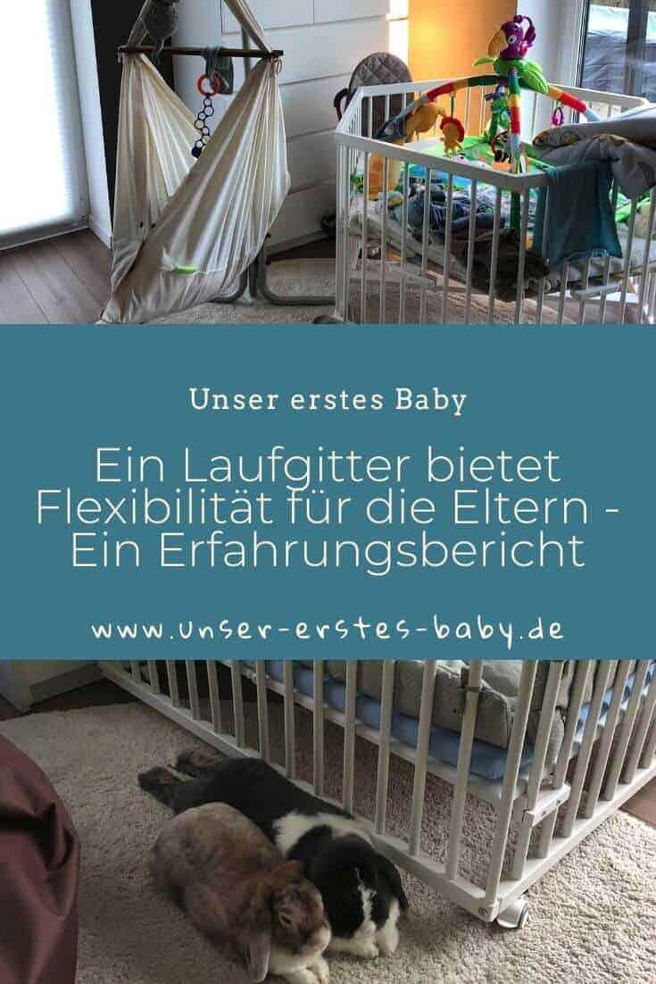 Ein Laufgitter bietet Flexibilität für Eltern - Ein Erfahrungsbericht
