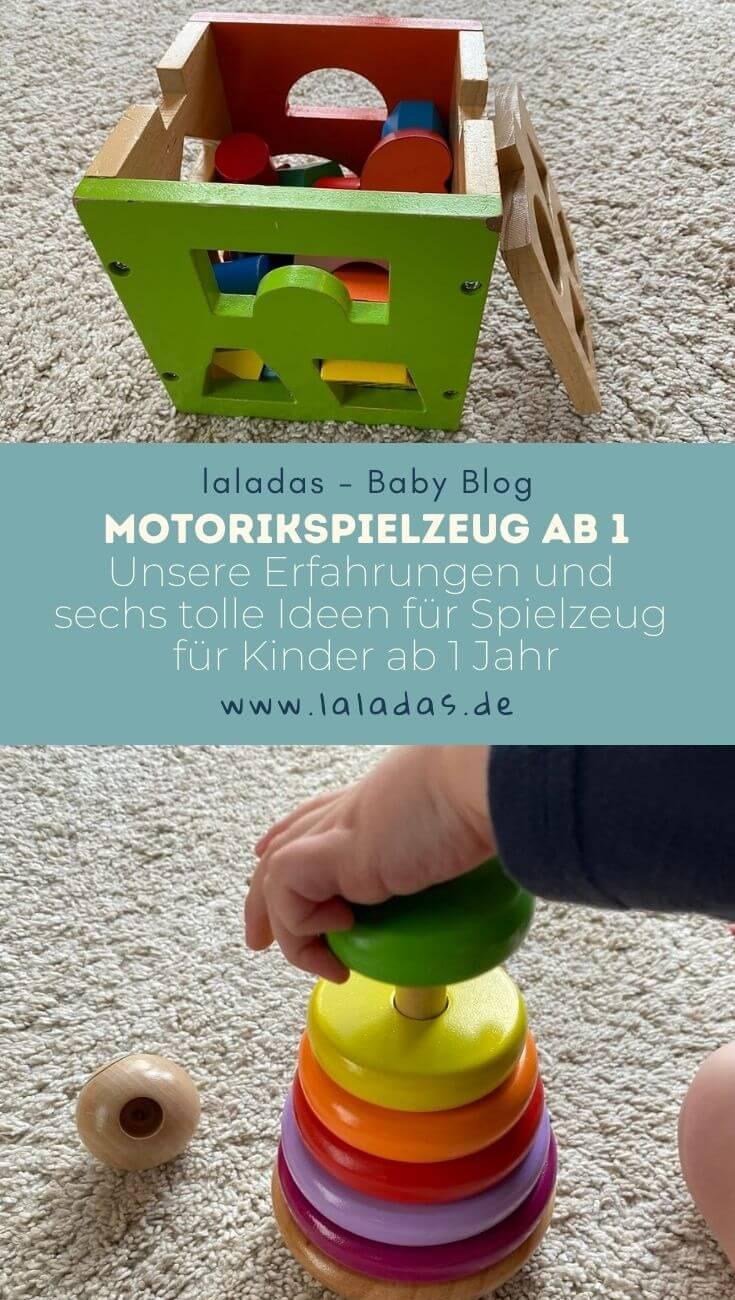 Motorikspielzeug ab 1 - Unsere Erfahrungen und sechs tolle Ideen für Spielzeug für Kinder ab 1 Jahr
